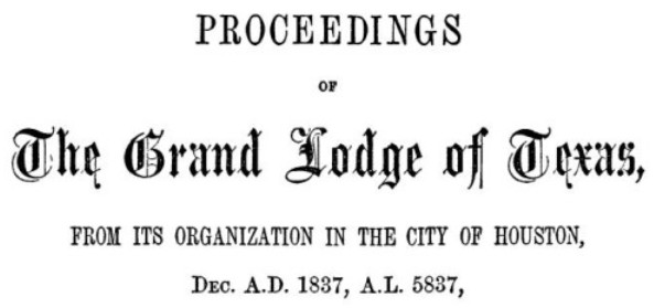Proceedings of The Grand Lodge of Texas - listed Absalom Pryor Allday as a Master Mason - 1837