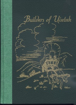 Builders of Uintah by Daughters of Utah Pioneers