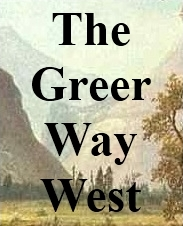 Information from 'The Greer Way West' publication