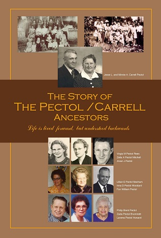 The Story of the Pectol / Carrell Ancestors